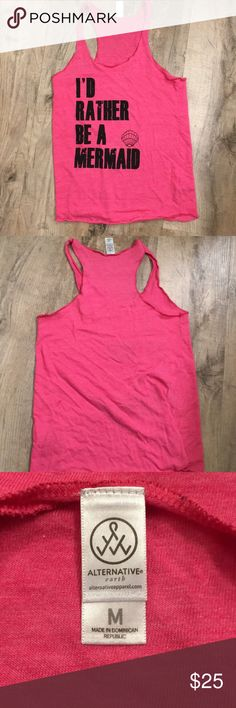 I'd rather be a mermaid tank Perfect tank for summer or for working out. Excellent condition. Tops Tank Tops