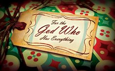 For the God Who has everything - Christmas sermon series graphic