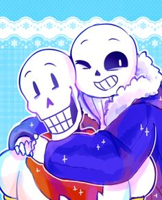 Sans and Papyrus || Undertale