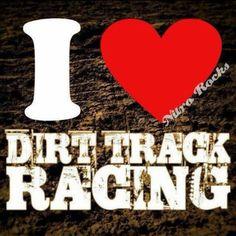 I love dirt track racing