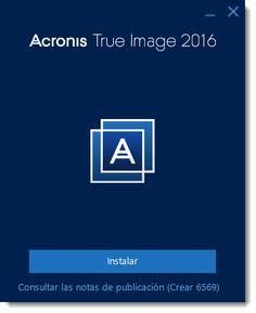 Acronis True Image 2016 v19.0.6569 Multilenguaje (Español) + Bootable Media + Media Add-on,