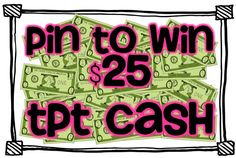 Pin to Win 25 dollars in TpT Cash! {click link to enter giveaway}