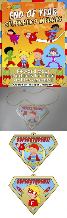 End of Year - Superhero Medals  These 24 Superhero Medals are an amazing way to congratulate a student for any achievement or milestone. I also include an editable version of each, so you can type any text you like :) That makes a total of 48 pages! $