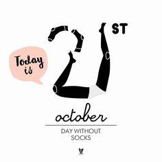 Today is the Day Without Socks!  Umyjcie girki, dziś Dzień Bez Skarpetek!   #21 #zdejmSkarpy #gołeRacice #panlis