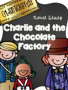 Charlie and the Chocolate Factory Novel Study. Over 70 pages!! Grades 3-4.