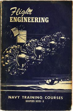 Flight Engineering by the U.S. Navy - Vintage Book - $18.00