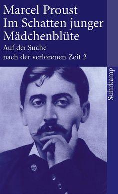 Auf der Suche nach der verlorenen Zeit. Frankfurter Ausgabe: Band 2: Im Schatten junger Mädchenblüte suhrkamp taschenbuch: Amazon.de: Marcel Proust: Bücher