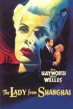 Movie Information for The Lady from Shanghai