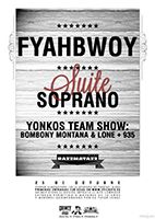 Fyahbwoy + Suite Soprano + Bombony Montana & Lone + 935 http://www.activohiphop.com/index.php?modo=pagenda