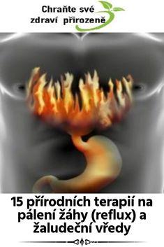 15 přírodních terapií na pálení žáhy (reflux) a žaludeční vředy