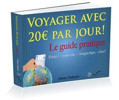 Voyage avec 20 euros par jour, un livre parfait pour préparer vos voyages à petit budget et économiser en voyage.