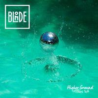 Blonde - Higher Ground (feat. Charli Taft)