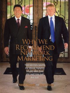 Why Donald Trump and Robert Kiyosaki recommend network marketing. #ACN #DonaldTrump #Residual www.facebook.com/acnproducts