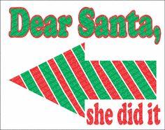 SVG, DXF, EPS Cut File, Dear Santa She Did It, Christmas Sayings Svg, Santa Svg, Christmas Svg, Sibiling Svg,  Svg Vector File, Svg Design by EagleRockDesigns on Etsy