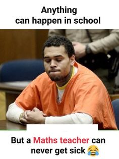 Chris Brown Won't Be Released From Jail Anytime Soon Funny School Memes, Very Funny Jokes, Crazy Funny Memes, Funny Facts, Stupid Funny, Math Memes Funny, Hilarious, It's Funny, Funny Qoutes