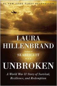 Unbroken: A World War II Story of Survival, Resilience, and Redemption by Laura Hillenbrand: Book Cover