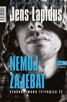 Izašao je 2.dio stockholmske trilogije Jensa Lapidusa - 'Nemoj zajebat' @vbzbookshop  http://fb.me/73Ftq6brE
