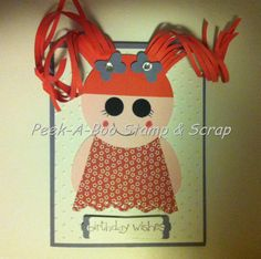 Lalaloopsy Girl Card!!  Punch Art - Check out more on my blog - http://www.stampinup.net/esuite/home/nikkicloutier/blog