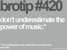 brotip 420 .... LOVING THESE BRO TIPS!!! ;)