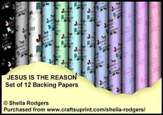 Jesus is the Reason Set of 12 Backing Papers on Craftsuprint - Add To Basket!