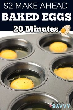 These make ahead meal prep baked eggs in a muffin tin make breakfasts ready in a flash during the week in just under 20 minutes and $2!