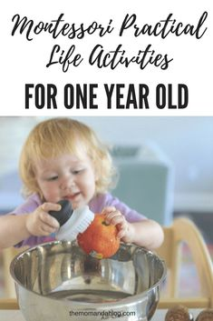 Montessori Practical Life  Other Activities {18 months -24 months} - The Mom and a Blog