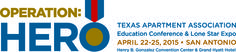 We are proud to announce this year's theme and logo for the 2015 Education Conference & Lone Star Expo. Operation: Hero will feature the best of the industry in historic San Antonio, April 22-25 at the Henry B. Gonzalez Convention Center with an experience that will bring out the hero in you and benefit your business. Check out the stunning logo below and pass the word along to your friends!