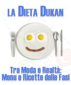 Dimagrire con la Dieta Dukan. Funziona? Ecco le Migliori Ricette e i Menu per Perdere Peso con la Dieta Dukan