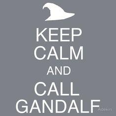 Call Gandalf
