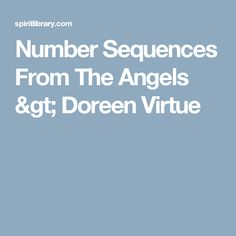 Number Sequences From The Angels > Doreen Virtue