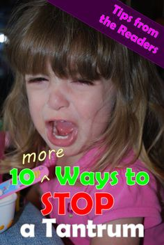 10 More Ways to Stop a Tantrum