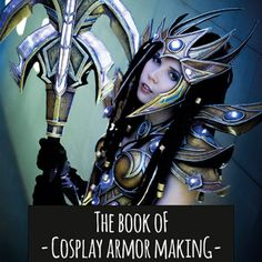 The_Book_of_Cosplay_Armor_Making