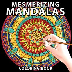 Mesmerizing Mandalas: Coloring Book by Various Artists http://www.amazon.com/dp/B00WJ3L65O/ref=cm_sw_r_pi_dp_qahCvb1Z2G4AR