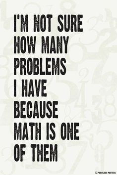I'm Not Sure How Many Problems I Have Poster #FunnyQuotes