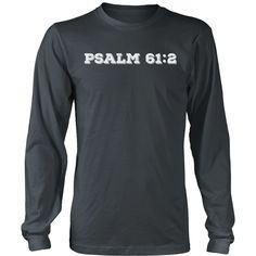 """Psalm 61:2"" -White Font"