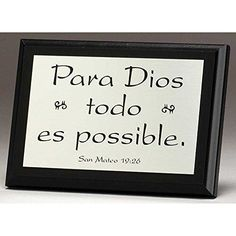 Para Dios Todo Es Possible San Mateo 19:26 5 x 7 Black and Silver Easel Back Plaque