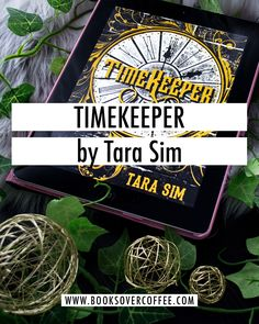 Book review of Timekeeper by Tara Sim
