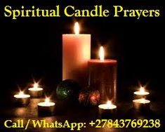 Spiritual Psychic Healer Kenneth consultancy and readings performed confidential for answers, directions, guidance, advice and support. Please Call, WhatsApp. Romantic Candles, Best Candles, Pillar Candles, Yankee Candles, Romantic Ideas, Banishing Spell, Love Spell That Work, Christmas Candles, Merry Christmas