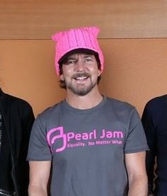 Eddie Vedder sporting a pink pussycat  hat in support of Planned Parenthood. :)