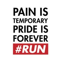 This phrase is what got me through that hellish last 3 miles of the L.A. Marathon last year.
