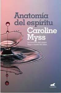 Descargar Libros Anatomía Del Espíritu By Caroline Myss Pdf Epub Libros De Desarrollo Personal Anatomía Espiritus