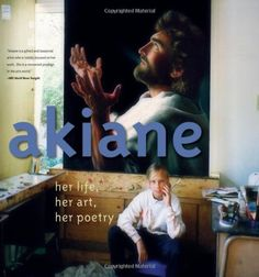 Akiane: Her Life, Her Art, Her Poetry: Ten-year-old prodigy Akiane Kramarik shares her artwork, poetry, and the fascinating story surrounding her talent. Akiane Kramarik, Child Prodigy, Prince Of Peace, Amazing Paintings, Oil Paintings, Book Nooks, The Book, Awakening, Illinois