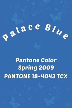 Pantone Blue, Pantone Color, Color Shades, Shades Of Green, Le Palace, Color Of The Year, American, Color Trends, Blues
