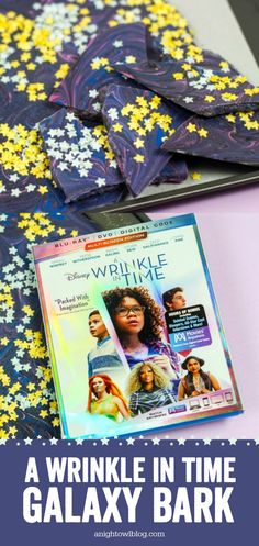 "Buy ""A Wrinkle in Time"" on 4K Ultra HD, Blu-ray or DVD today and whip up some Galaxy Candy Bark for an out of the world family movie night! #WrinkleinTime"