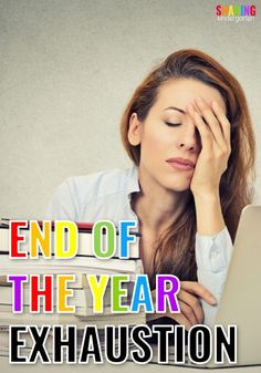 End of the Year Exhaustion #teacher #teacherlife #schoolyear #endofyear
