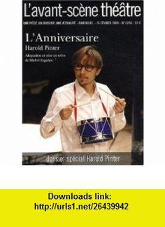 lanniversaire ; f�vrier 2009 (9782749811000) Harold Pinter , ISBN-10: 2749811007  , ISBN-13: 978-2749811000 ,  , tutorials , pdf , ebook , torrent , downloads , rapidshare , filesonic , hotfile , megaupload , fileserve
