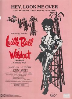 HEY, LOOK ME OVER -Vintage sheet music with Lucille Ball in Wildcat A New Musical