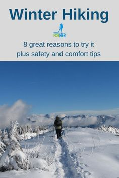 Try winter hiking and discover 8 great reasons to enjoy cold weather hikes #winterhiking #coldweatherhikes #hiking #whywinterhike #hikingforher Safety And First Aid, Winter Hiking, Happy Trails, Hiking Tips, Geocaching, Camping With Kids, Day Hike, The Great Outdoors, Trekking