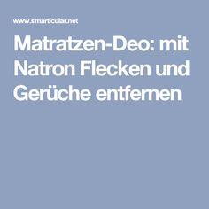 Matratzen-Deo: mit Natron Flecken und Gerüche entfernen