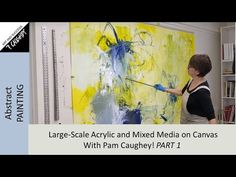 094- Pamela Caughey BIG CHALLENGE - 7'x8' Acrylic Mixed Media on Canvas - YouTube Painting Videos, Online Painting, Painting Techniques, Painting Courses, Watercolor Sunflower, Painting Workshop, Big Challenge, Abstract Images, Mixed Media Canvas
